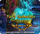 Jocul Fairy Godmother Stories: Cinderella Collector's Edition