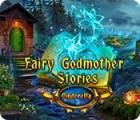 Jocul Fairy Godmother Stories: Cinderella