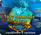 Jocul Fairy Godmother Stories: Dark Deal Collector's Edition