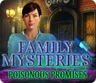 Jocul Family Mysteries: Poisonous Promises