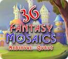 Jocul Fantasy Mosaics 36: Medieval Quest
