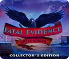 Jocul Fatal Evidence: Art of Murder Collector's Edition