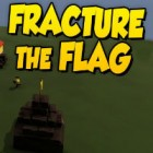 Jocul Fracture The Flag
