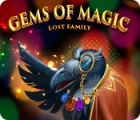 Jocul Gems of Magic: Lost Family