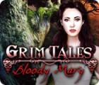 Jocul Grim Tales: Bloody Mary
