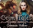Jocul Grim Tales: Crimson Hollow