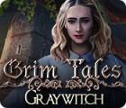 Jocul Grim Tales: Graywitch