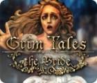 Jocul Grim Tales: The Bride