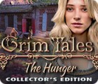 Jocul Grim Tales: The Hunger Collector's Edition