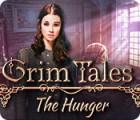 Jocul Grim Tales: The Hunger