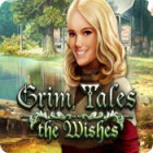 Jocul Grim Tales: The Wishes