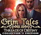 Jocul Grim Tales: Threads of Destiny Collector's Edition