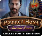 Jocul Haunted Hotel: Ancient Bane Collector's Edition