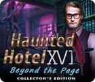 Jocul Haunted Hotel: Beyond the Page Collector's Edition
