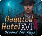 Jocul Haunted Hotel: Beyond the Page