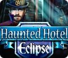Jocul Haunted Hotel: Eclipse
