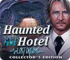 Jocul Haunted Hotel: Lost Dreams Collector's Edition