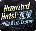 Jocul Haunted Hotel XV: The Evil Inside