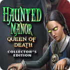 Jocul Haunted Manor: Queen of Death Collector's Edition