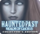 Jocul Haunted Past: Realm of Ghosts Collector's Edition