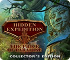 Jocul Hidden Expedition: The Price of Paradise Collector's Edition