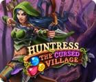 Jocul Huntress: The Cursed Village