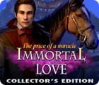 Jocul Immortal Love 2: The Price of a Miracle Collector's Edition