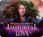 Jocul Immortal Love 2: The Price of a Miracle