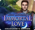 Jocul Immortal Love: Bitter Awakening Collector's Edition