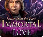 Jocul Immortal Love: Letter From The Past
