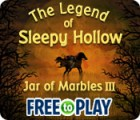 Jocul The Legend of Sleepy Hollow: Jar of Marbles III - Free to Play
