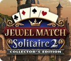 Jocul Jewel Match Solitaire 2 Collector's Edition