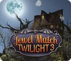 Jocul Jewel Match Twilight 3