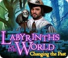 Jocul Labyrinths of the World: Changing the Past
