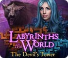Jocul Labyrinths of the World: The Devil's Tower