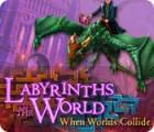 Jocul Labyrinths of the World: When Worlds Collide