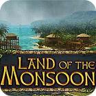 Jocul Land of The Monsoon