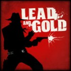 Jocul Lead and Gold: Gangs of the Wild West