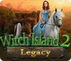 Jocul Legacy: Witch Island 2