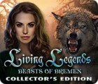Jocul Living Legends: Beasts of Bremen Collector's Edition