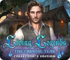 Jocul Living Legends: The Crystal Tear Collector's Edition