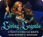 Jocul Living Legends: Uninvited Guests Collector's Edition