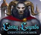 Jocul Living Legends: Uninvited Guests