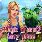 Jocul Magic Farm 2: Fairy Lands