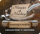 Jocul Memoirs of Murder: Resorting to Revenge Collector's Edition