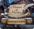 Jocul Memoirs of Murder: Resorting to Revenge