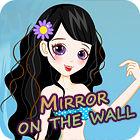 Jocul Mirror On The Wall