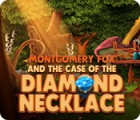 Jocul Montgomery Fox and the Case Of The Diamond Necklace