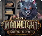 Jocul Murder by Moonlight: Call of the Wolf
