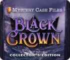 Jocul Mystery Case Files: Black Crown Collector's Edition